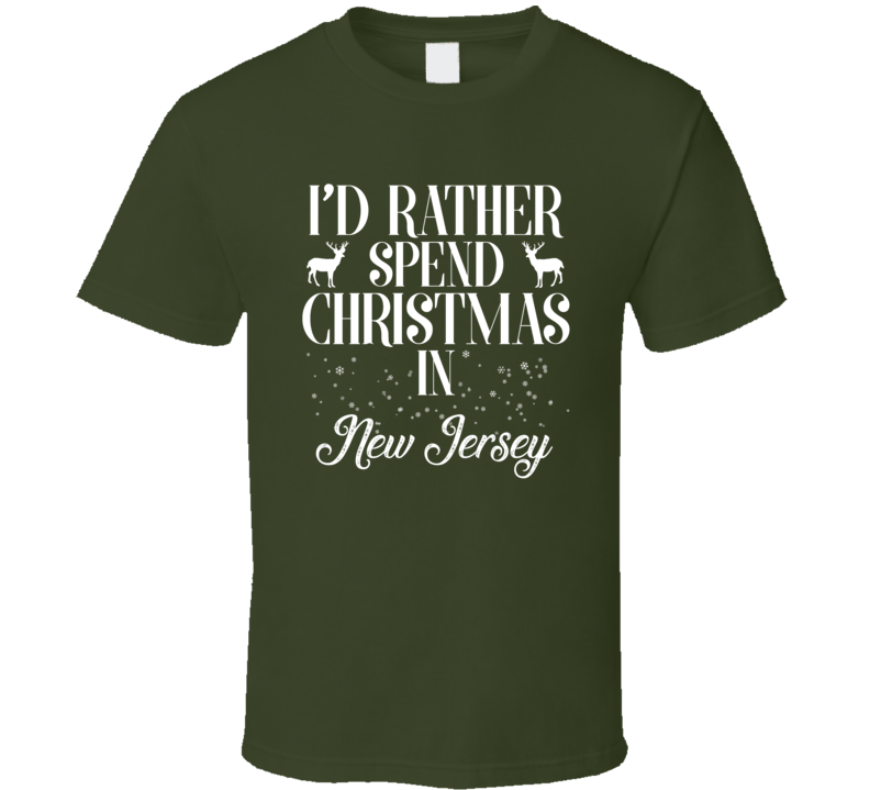 Spend Christmas In New Jersey T Shirt