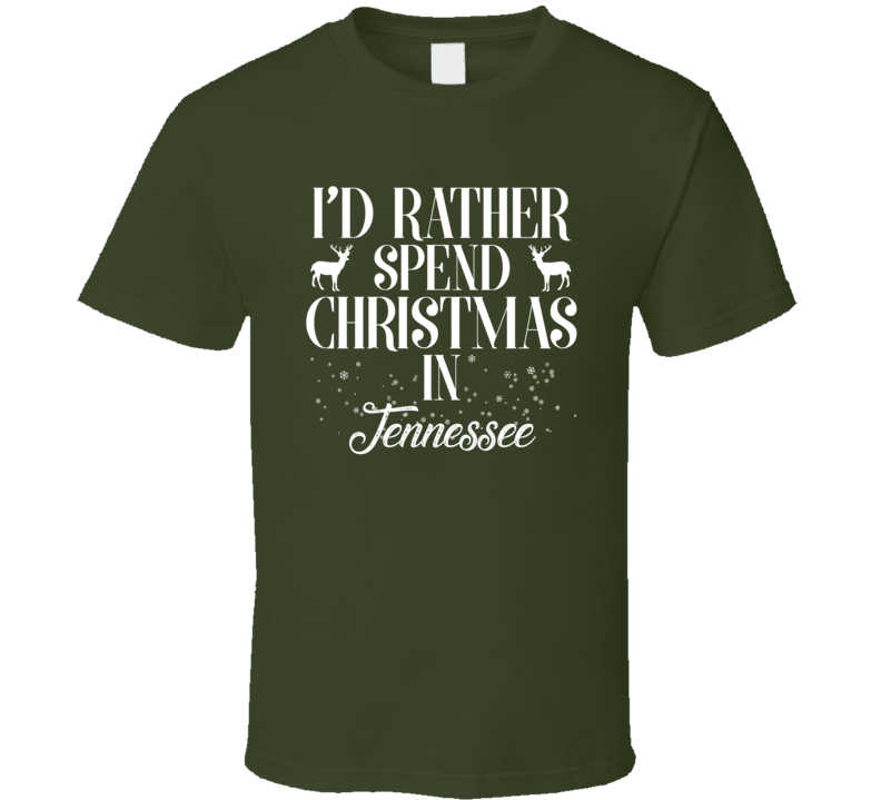 Spend Christmas In Tennessee T Shirt