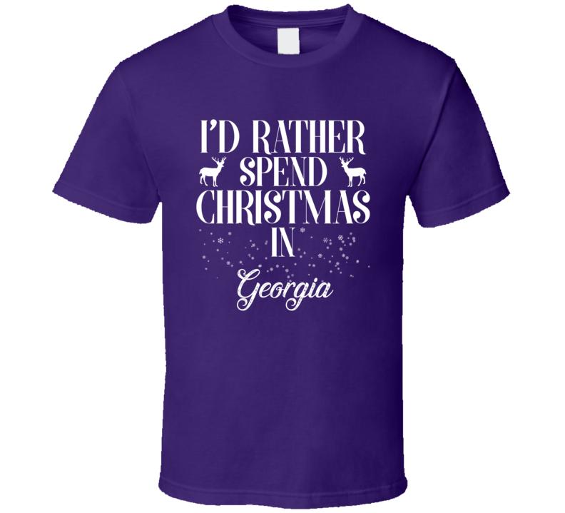 Spend Christmas In Georgia T Shirt