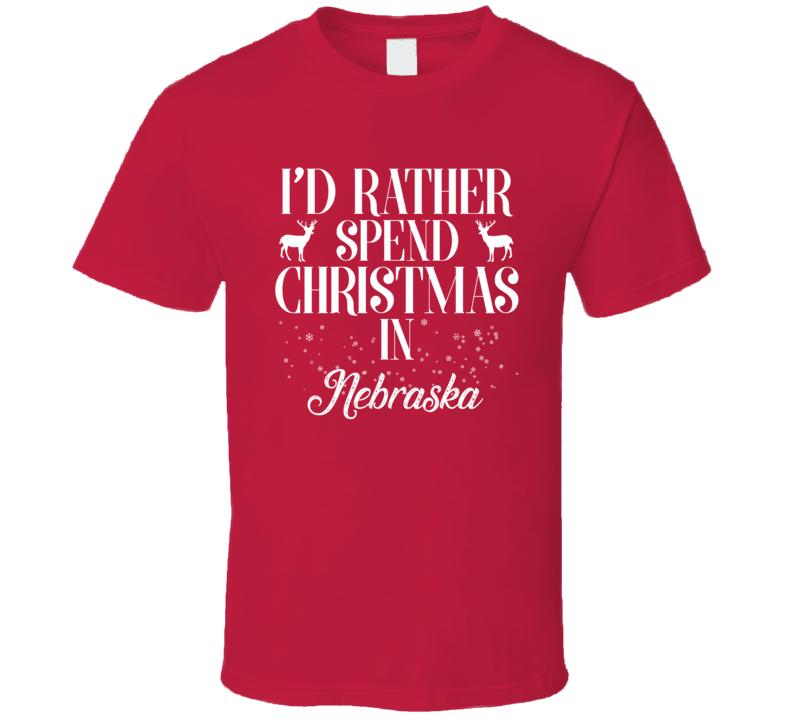 Spend Christmas In Nebraska T Shirt