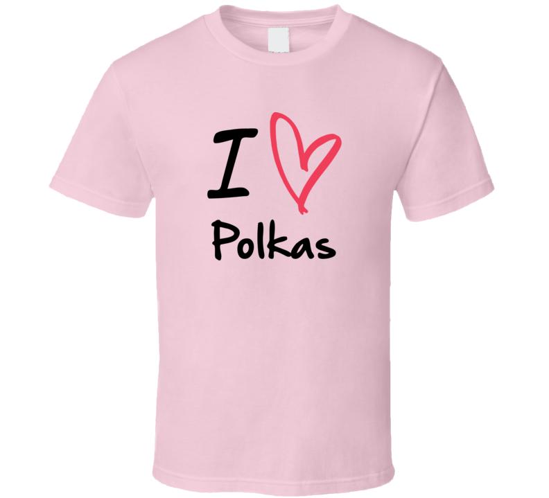 I Heart Polkas V.3 T Shirt
