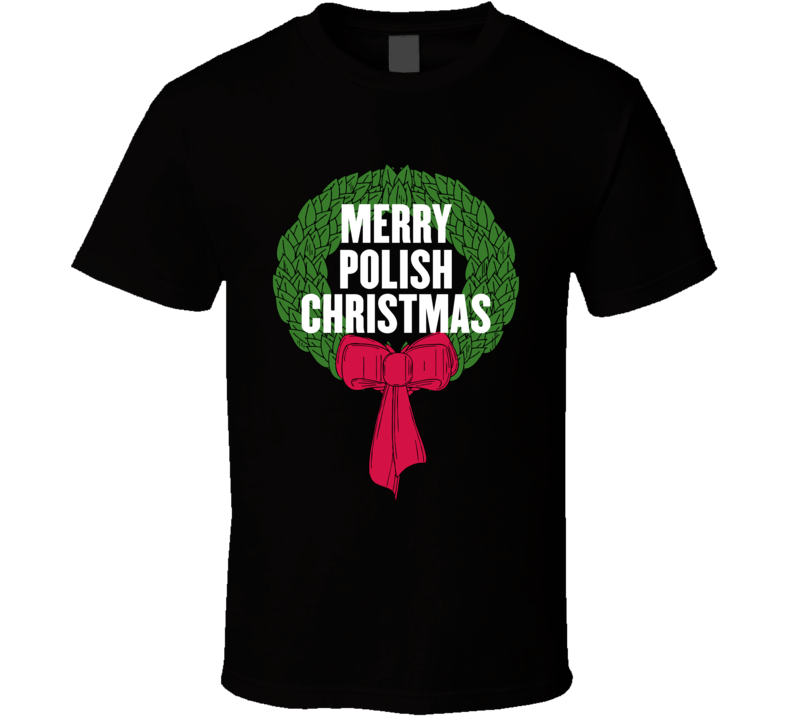 Merry Polish Christmas V.1 T Shirt
