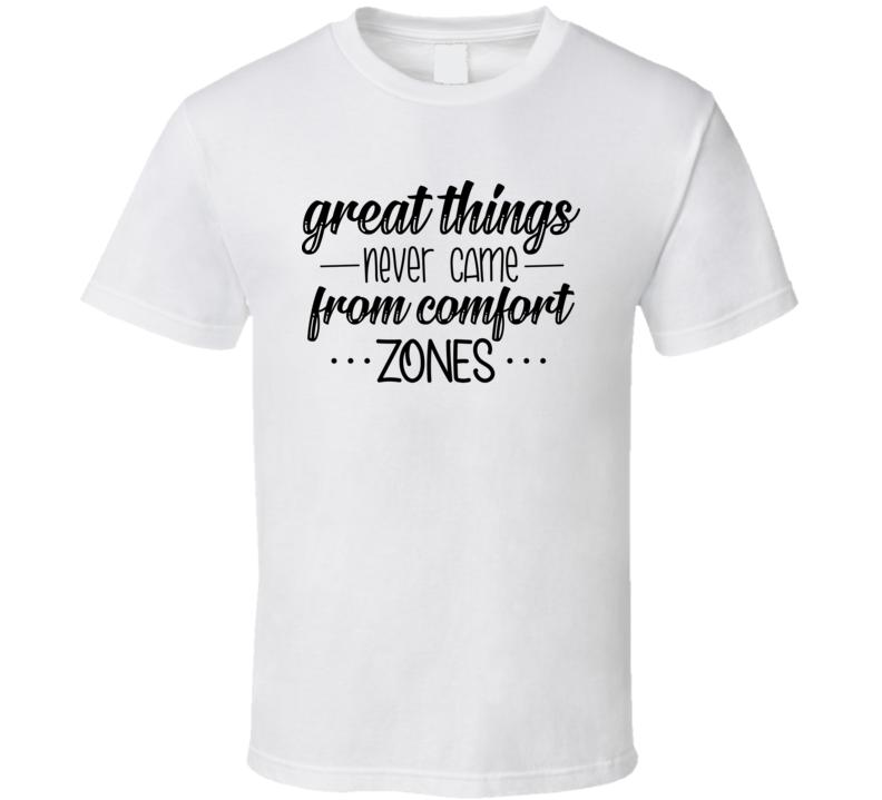 Great Things T Shirt
