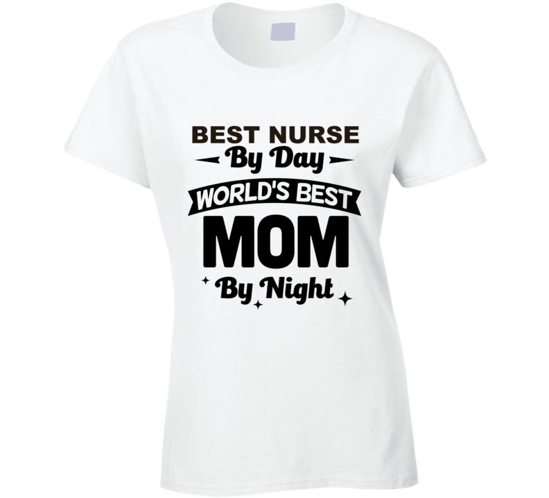 Best Nurse By Day Ladies T Shirt