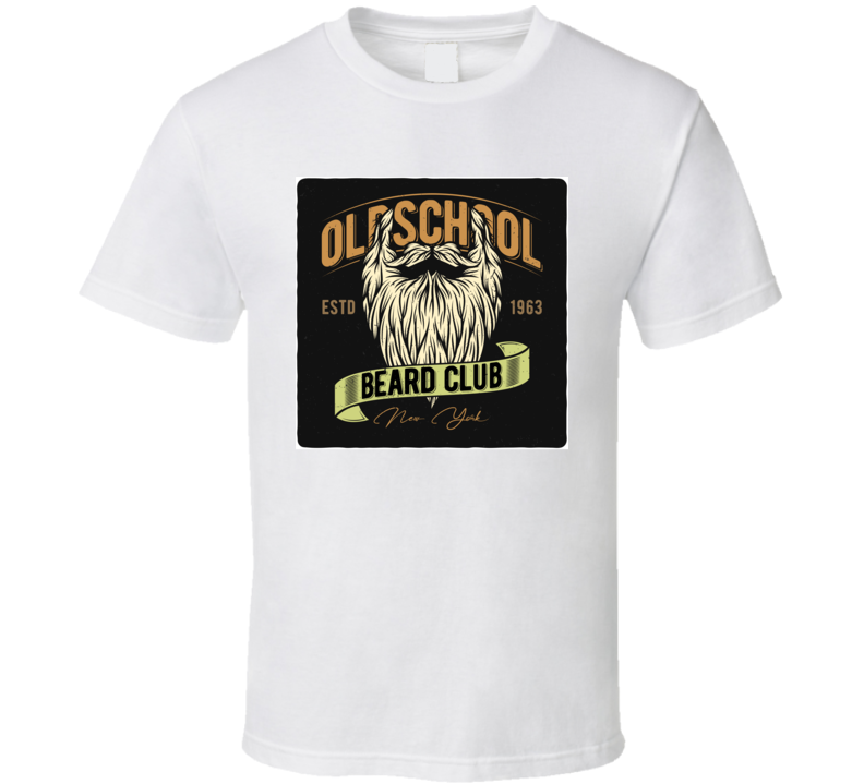 Old School Beard Club T Shirt