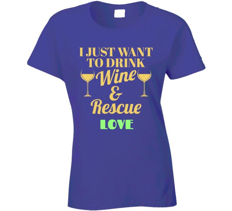 Wine & Rescue Ladies T Shirt