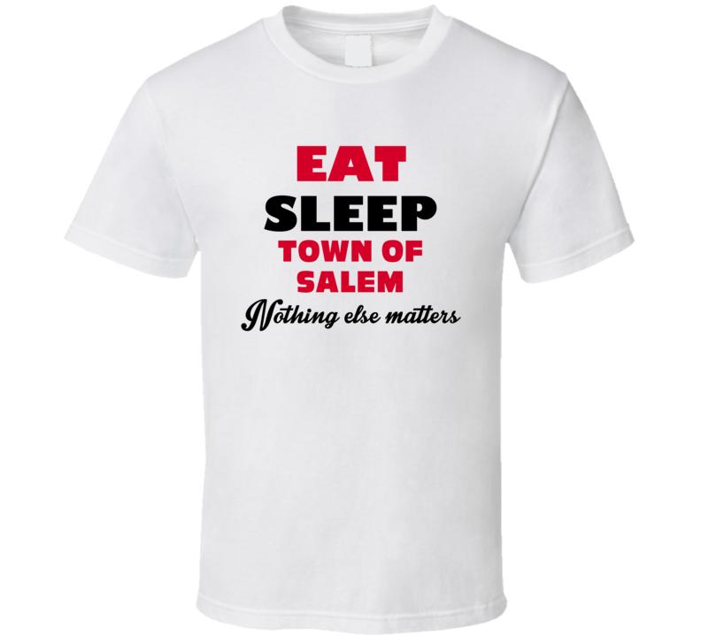Eat Sleep Town Of Salem Favorite Video Game T Shirt