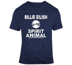 Billie Eilish Is My Spirit Animal Funny Music Fan Gift T Shirt