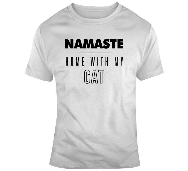 Home With My Cat Lover Gift  T Shirt