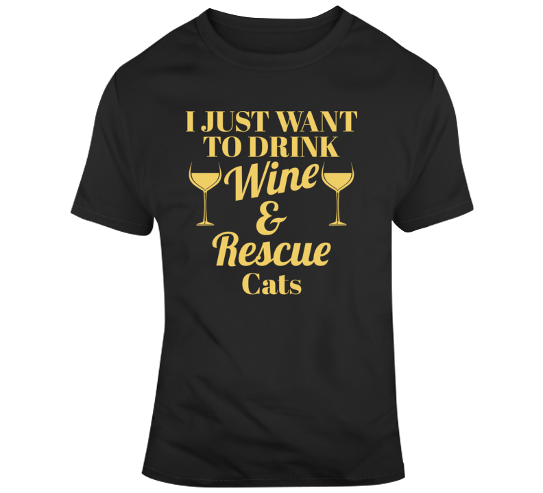 Cat Lover And Rescuer Gift Wine Lover T Shirt