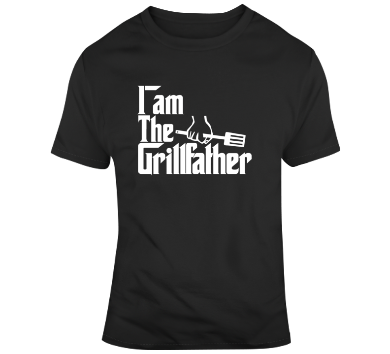 I Am The Grillfather Funny Fathers Day Dad Starwars Joke  T Shirt