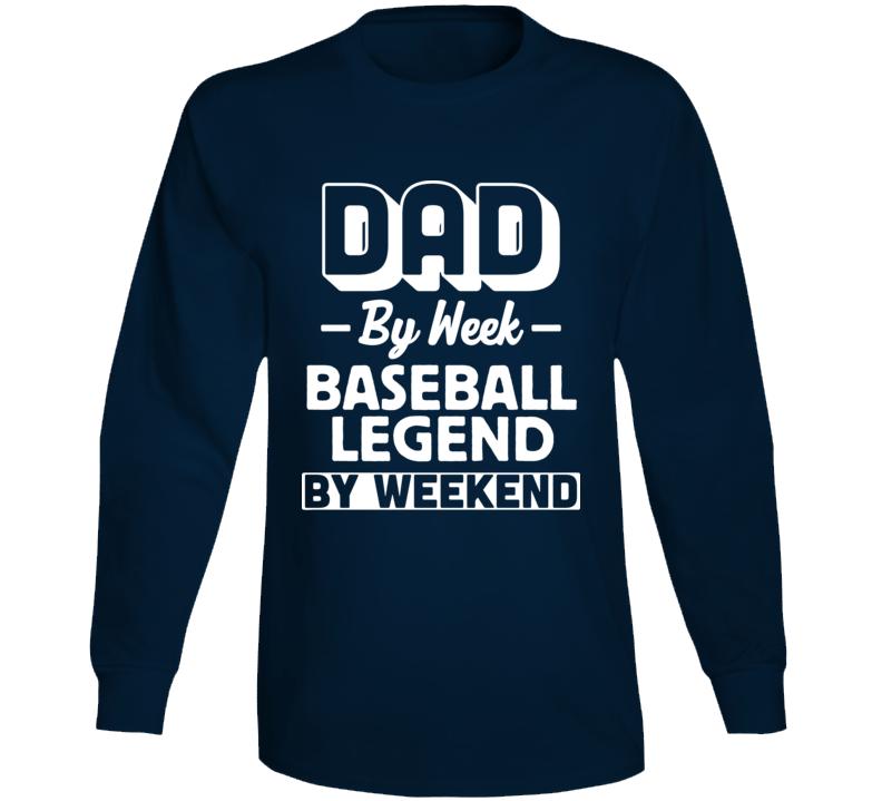 Baseball Legend Funny Fathers Day Joke Sports Long Sleeve