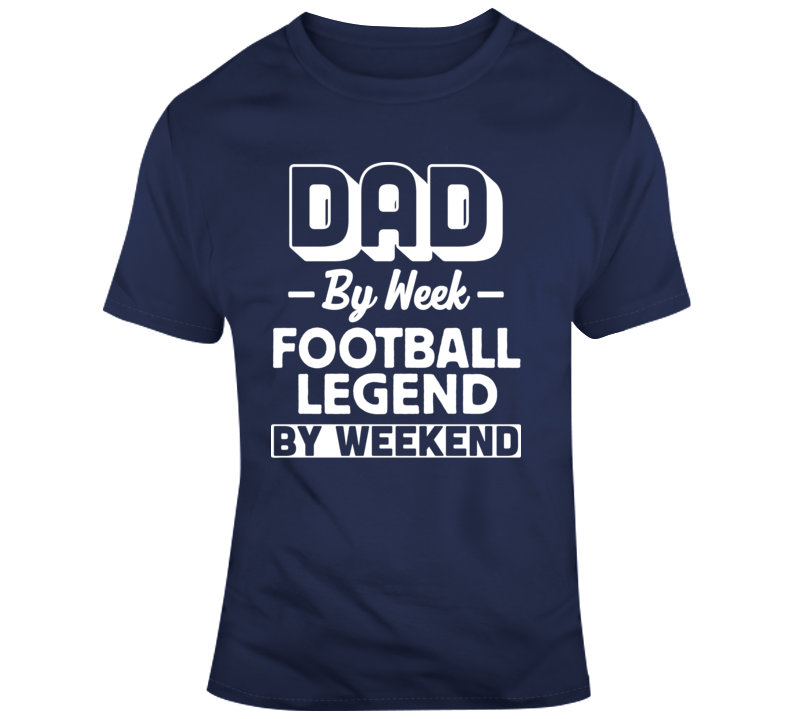 Football Legend Fathers Day Gift Funny Sports Joke T Shirt