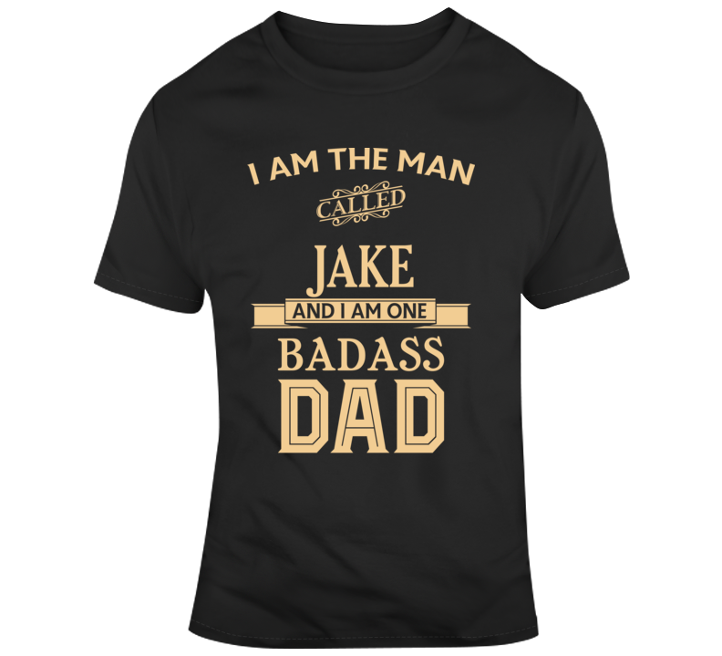 Jake Dad Fathers Day Gift Funny  T Shirt