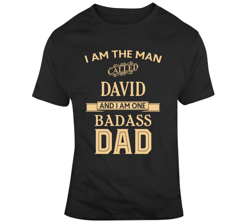David Fathers Day Funny Dad Gift T Shirt
