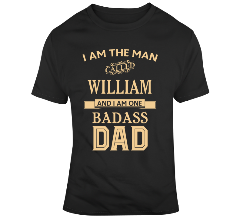 William Father Day Gift Funny Dad Joke T Shirt