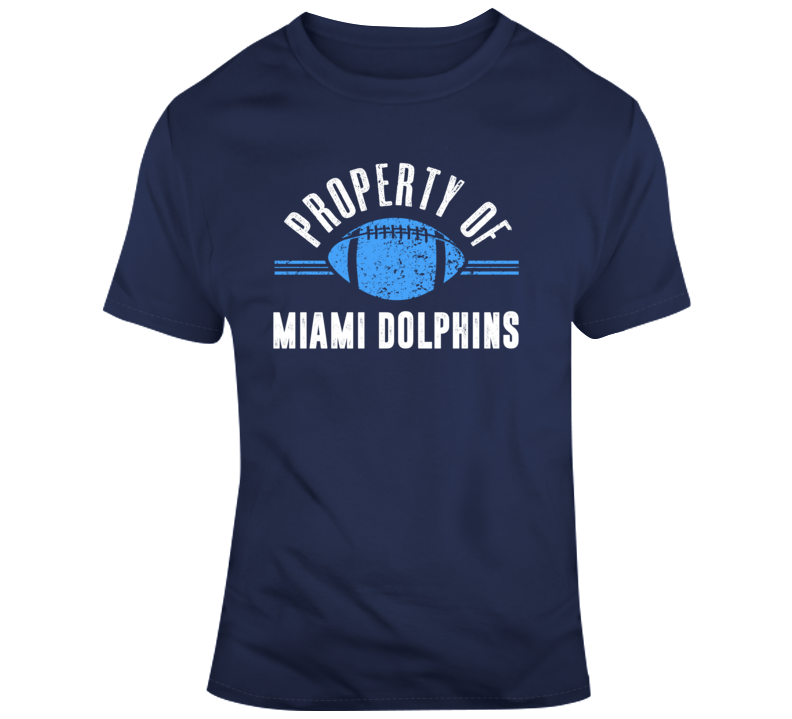 Property Of Miami Dolphins Football Fan Gift T Shirt