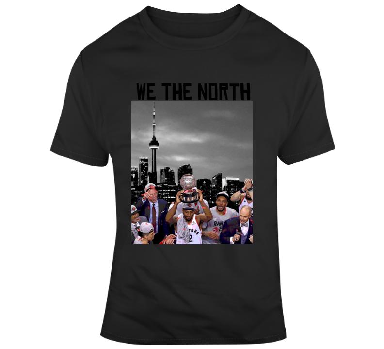 We The North Kawhi Leonard Toronto Raptors Nba Eastern Conference Champions T Shirt