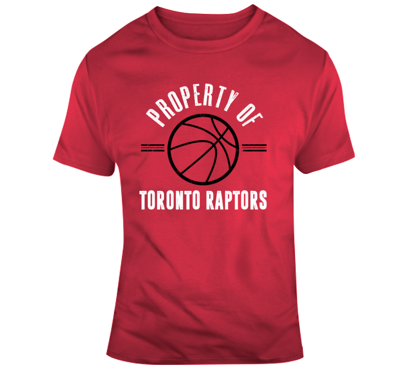 Property Of Toronto Raptors Nba Basketball Fan Gift T Shirt