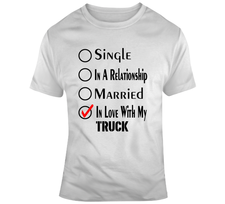 In Love With My Truck Funny Truck Lover Gift T Shirt