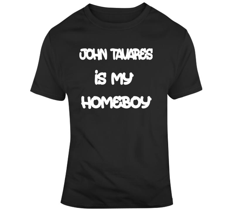 John Tavares Is My Homeboy Funny Toronto Maple Leafs Fan Gift T Shirt