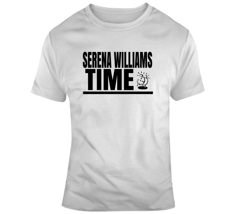 Serena Williams Time Funny Female Tennis Wimbledon Fan Gift T Shirt