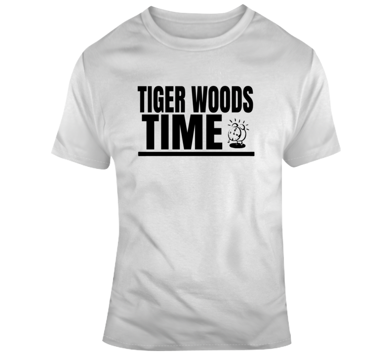 Tiger Woods Time Funny Golf Fan Gift T Shirt