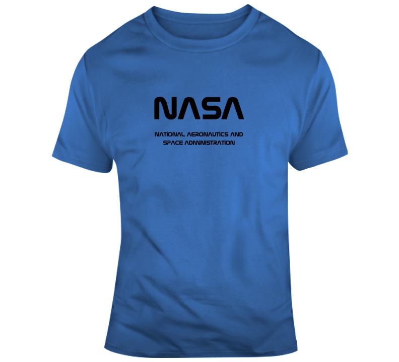 Nasa National Aeronautics And Space Administration Gift T Shirt