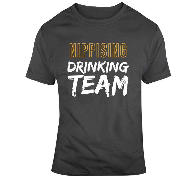Nippising University Drinking Team Funny Canadian University Joke Gift T Shirt