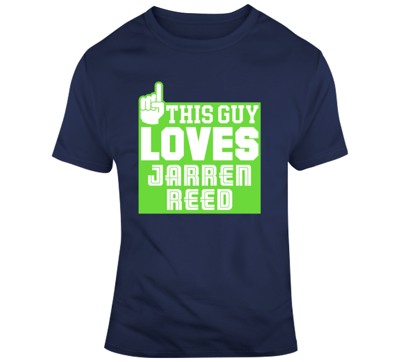 This Guy Loves Jarran Reed Seattle Seahawks Nfl Football Fan Gift T Shirt