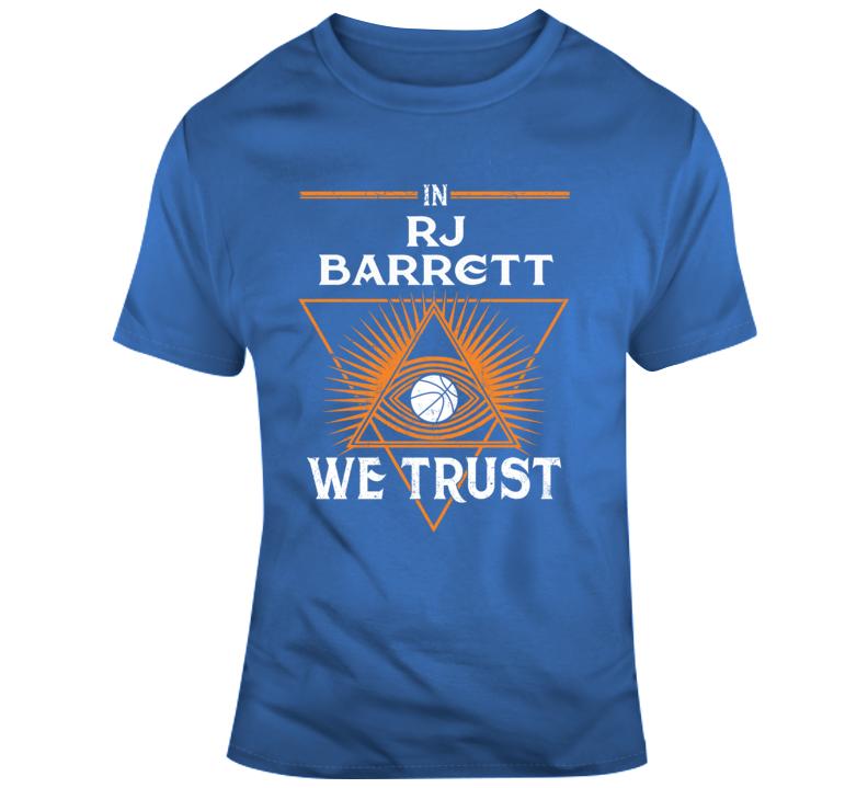 In Rj Barrett We Trust New York Knicks Nba Basketball Fan Joke Funny Gift T Shirt