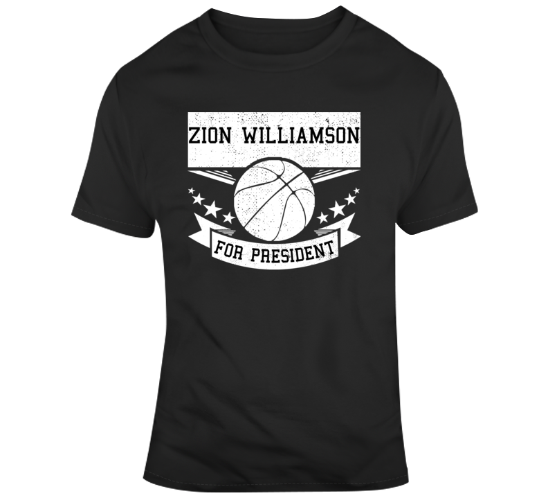 Zion Williamson For President Funny New Orleans Pelicans Nba Basketball Fan Gift T Shirt