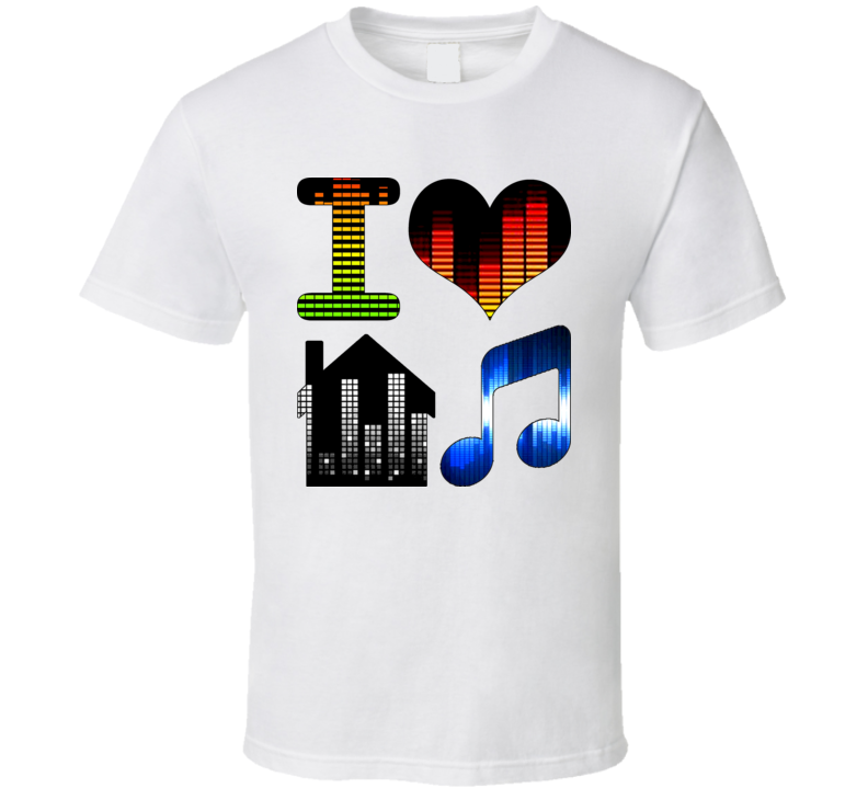 I Love House Music DJ Rave Dance T Shirt