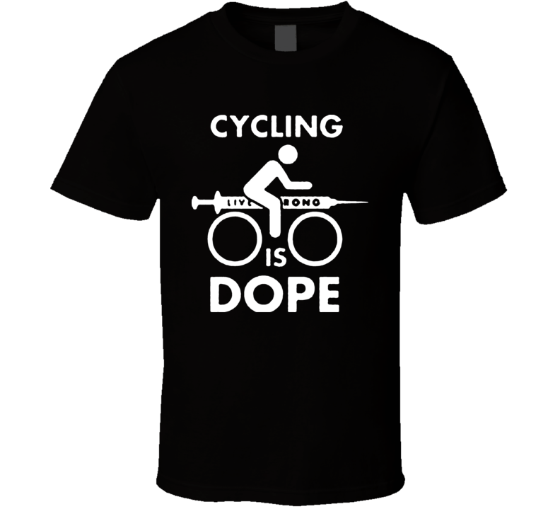 Cycling Is Dope Funny Bike T Shirt