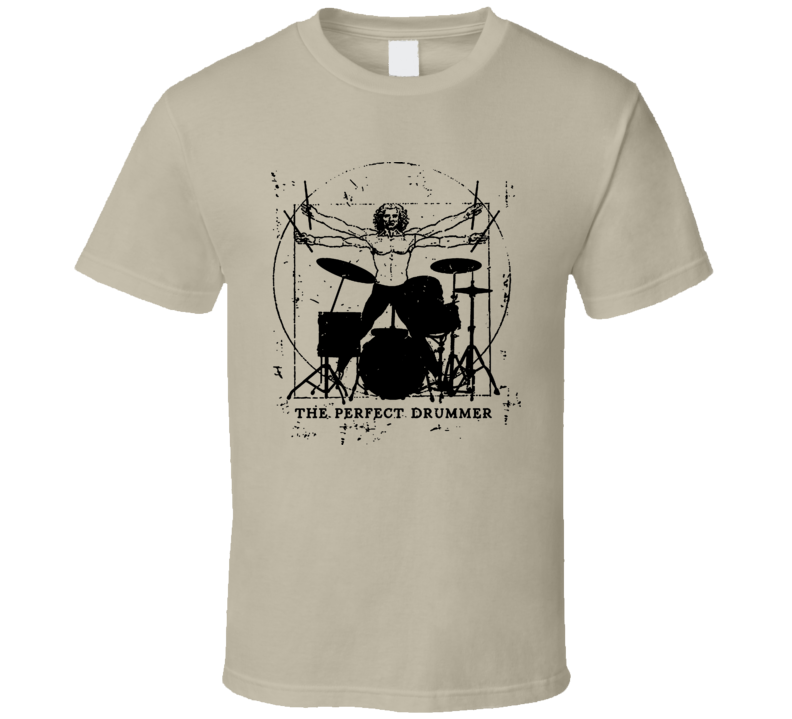 The Perfect Drummer T Shirt