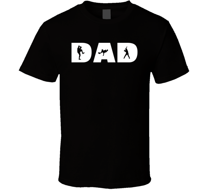 Dad Baseball Pitching Fielding Hitting T Shirt