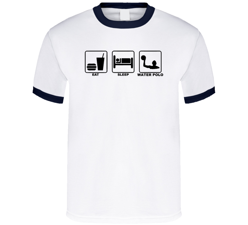Eat Sleep Water Polo T Shirt