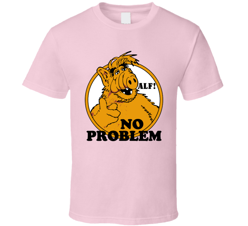 Alf No Problem Tv Show T Shirt