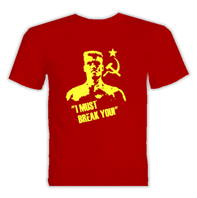 Ivan Drago Rocky I Must Break You T Shirt