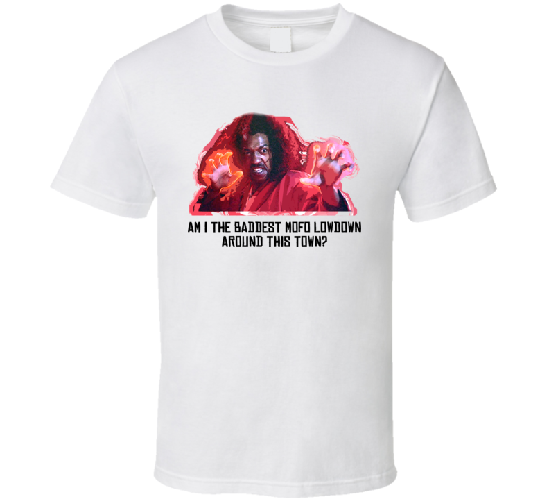 Last Dragon Baddest Mofo Shonuff Cult Movie T Shirt