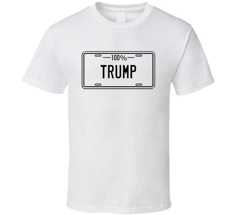 100% Trump T Shirt
