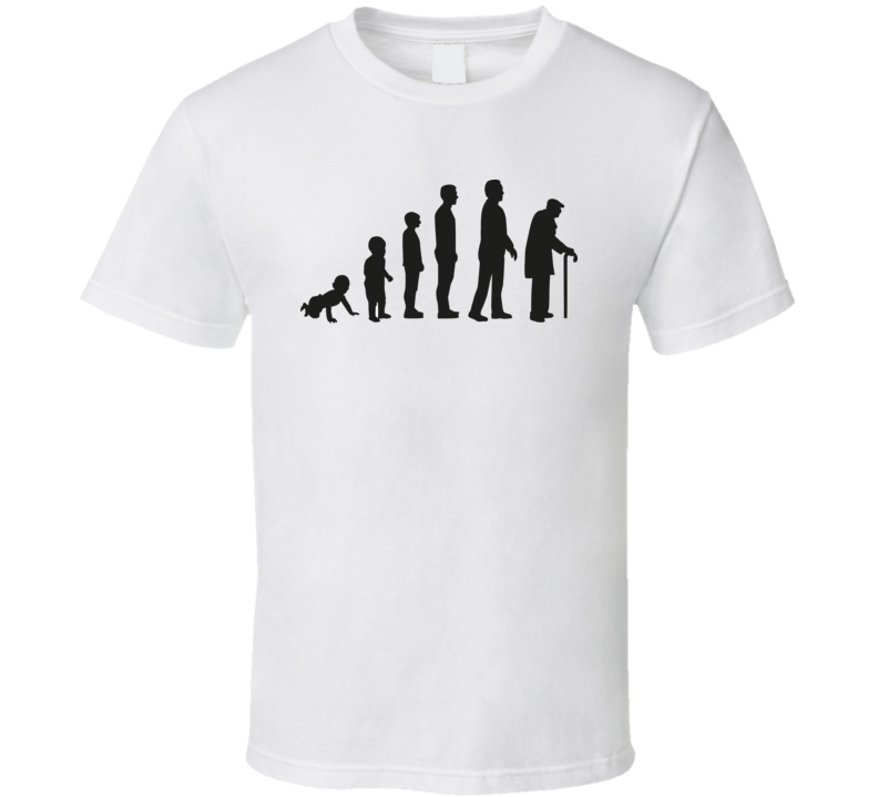 Life Cycle Evolution - From Baby To Old Man T Shirt T Shirt