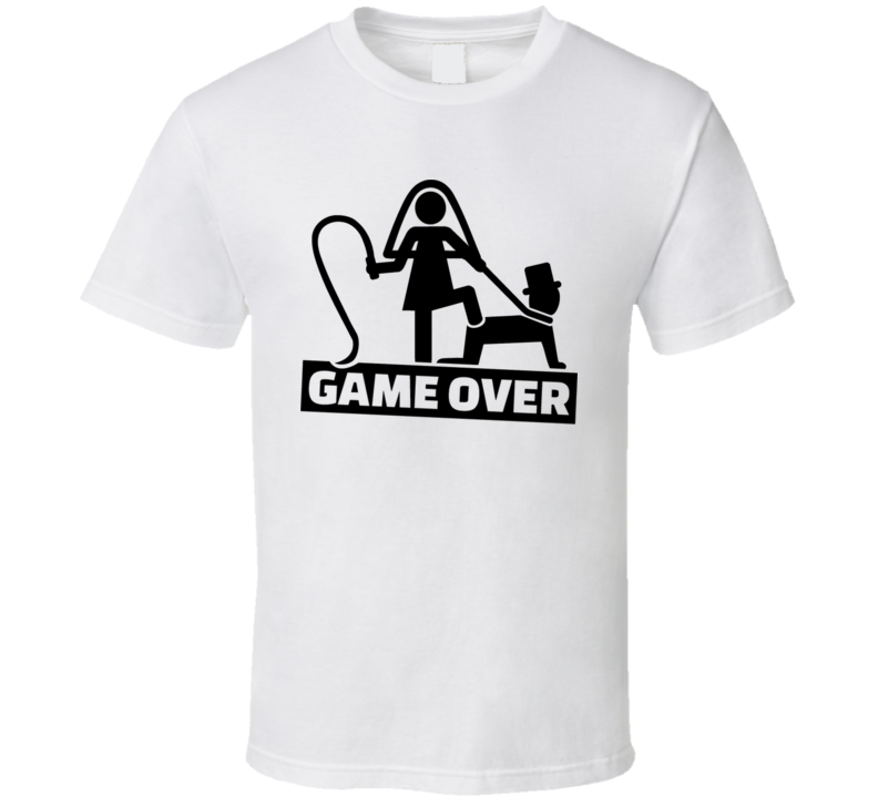 Wedding Couple - Game Over For The Man T Shirt