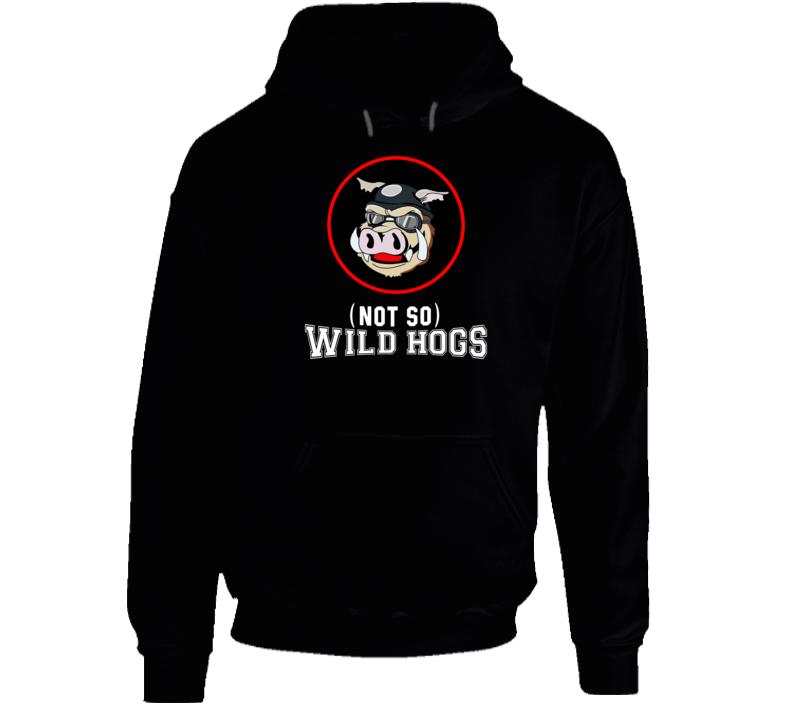 Not So Wild Hogs Logo Parody Hoodie