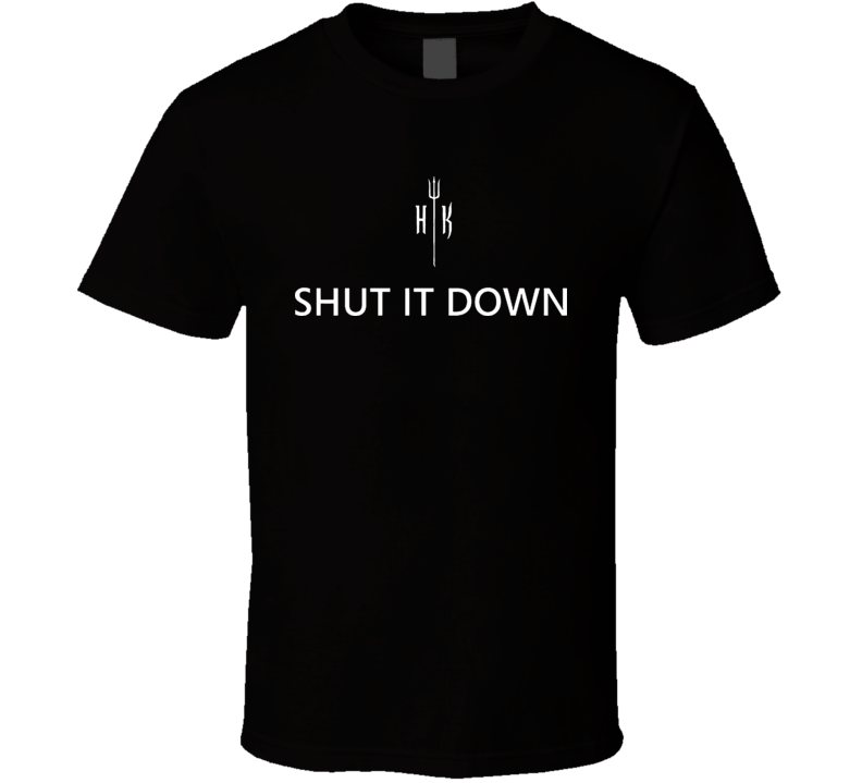 Shut It Down Hells Kitchen Tv Show Cooking T Shirt