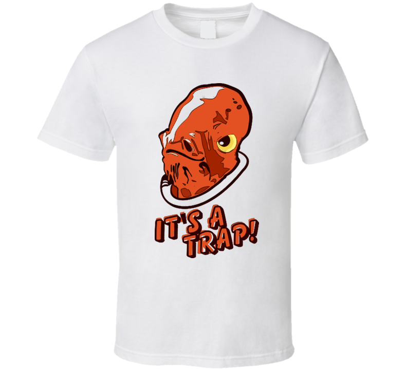 It's a Trap Funny Star Wars Parody T Shirt