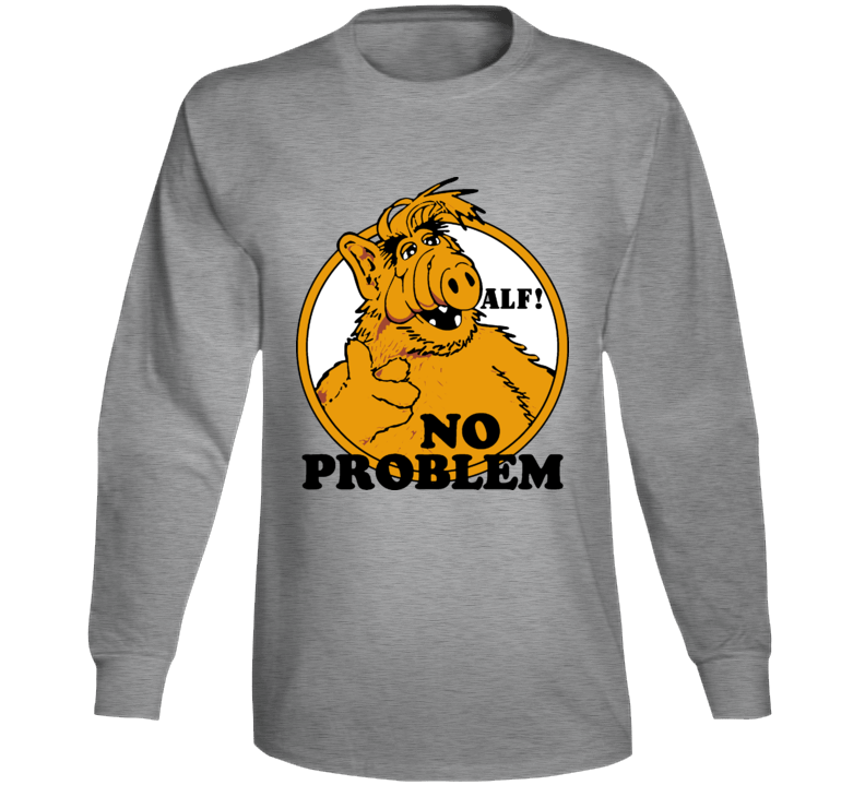 Alf No Problem Tv Show Long Sleeve