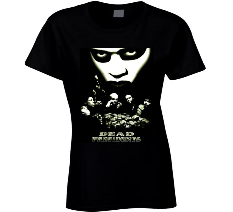 Dead Presidents Crime Movie Ladies T Shirt