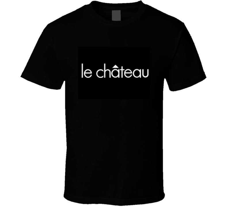 Le Chateau Department Store  T Shirt