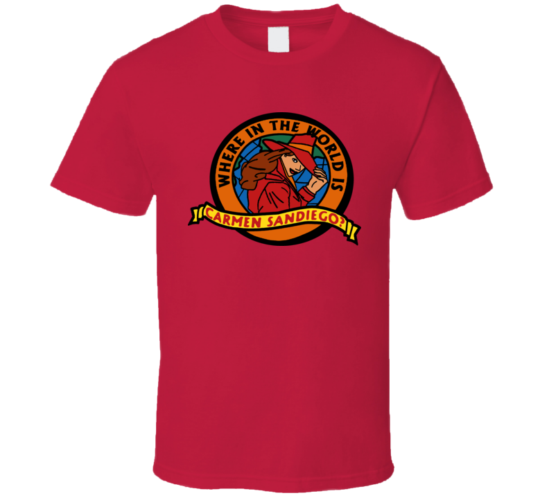 Where In The World Is Carmen San Diego T Shirt